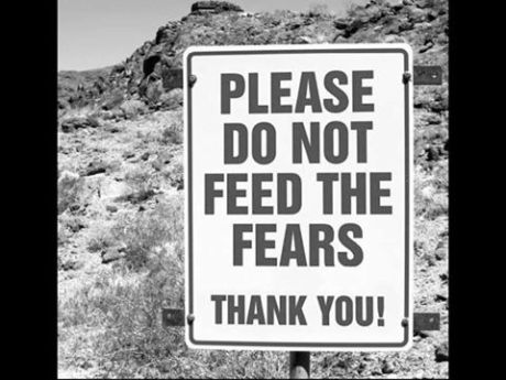 do not feed fears sign